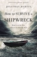How to Survive a Shipwreck Paperback