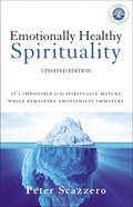 Emotionally Healthy Spirituality Hardback