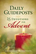 Daily Guideposts: 25 Devotions For Advent Paperback