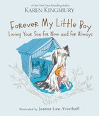 Forever My Little Boy Hardback
