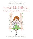 Forever My Little Girl Hardback