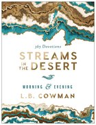 Streams in the Desert Morning and Evening Hardback