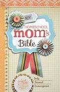 KJV Homeschool Mom's Bible (Black Letter Edition)