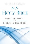 NIV New Testament With Psalms and Proverbs (Black Letter Edition) Paperback