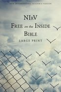 NIRV Free on the Inside Bible Large Print