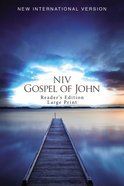 NIV Gospel of John Reader's Edition Large Print Blue Pier (Black Letter Edition) Paperback