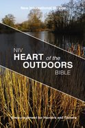 NIV Heart of the Outdoors Bible (Black Letter Edition) Paperback