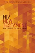 NIV Outreach New Testament Large Print Orange Cross (Black Letter Edition) Paperback