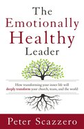 The Emotionally Healthy Leader Hardback