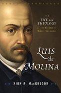 Luis De Molina Hardback