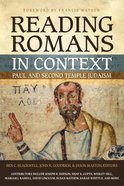 Reading Romans in Context: Paul and Second Temple Judaism Paperback
