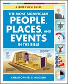 The Most Significant People, Places, and Events in the Bible Paperback