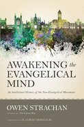 Awakening the Evangelical Mind Hardback