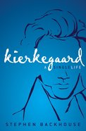 Kierkegaard: A Single Life Paperback