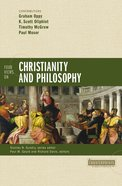 Four Views on Christianity and Philosophy (Counterpoints Series)