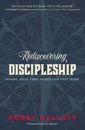 Rediscovering Discipleship Paperback