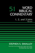 1, 2, 3 John (Word Biblical Commentary Series) Hardback