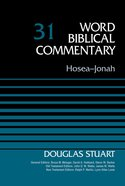 Hosea-Jonah (Word Biblical Commentary Series) Hardback