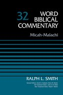Micah-Malachi (Word Biblical Commentary Series) Hardback