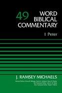 1 Peter (Word Biblical Commentary Series) Hardback