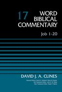 Job 1-20 (Word Biblical Commentary Series) Hardback
