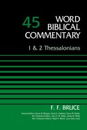 1&2 Thessalonians (Word Biblical Commentary Series)