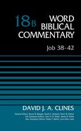 Job 38-42 (Word Biblical Commentary Series)