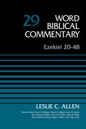 Ezekiel 20-48 (#29 in Word Biblical Commentary Series) Hardback