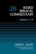 Ezekiel 1-19 (Word Biblical Commentary Series) Hardback