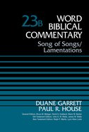 Song of Songs/Lamentations (Word Biblical Commentary Series) Hardback