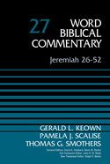 Jeremiah 26: 52 (Word Biblical Commentary Series) Hardback
