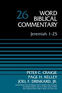 Jeremiah 1-25 (Word Biblical Commentary Series) Hardback