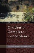 Cruden's Complete Concordance (KJV Based) (Zondervan Classic Reference Series) Paperback