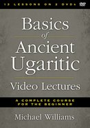 Basics of Ancient Ugaritic Video Lectures (Zondervan Academic Course DVD Study Series) DVD
