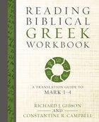 Reading Biblical Greek Workbook