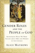 Gender Roles and the People of God Paperback