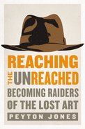 Reaching the Unreached Paperback