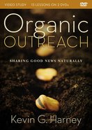 Organic Outreach (Video Study) DVD