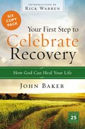Your First Step to Celebrate Recovery (6 Pack) Paperback