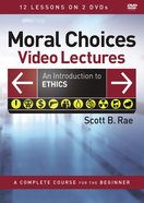 Moral Choices Video Lectures DVD