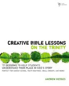 Creative Bible Lessons on the Trinity Paperback