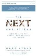 Next Christians (Participant's Guide) Paperback