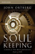 Soul Keeping (Study Guide) Paperback