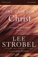 Case For Christ, the (Revised) (Study Guide) Paperback