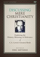 Discussing Mere Christianity (Study Guide With Dvd)