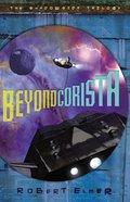 Beyond Corista (#03 in Shadowside Trilogy Series) Paperback