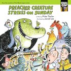 Preacher Creature Strikes on Sunday (#01 in Tales From The Back Pew Series) Paperback