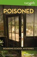 Poisoned (#04 in Boarding School Mysteries Series) Paperback