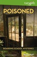 Poisoned (#04 in Boarding School Mysteries Series) Paperback
