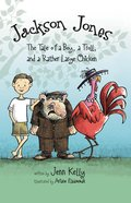The Tale of a Boy, a Troll, and a Rather Large Chicken (#02 in Jackson Jones Series) Paperback